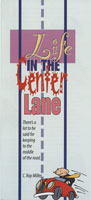 Life in the Center Lane brochure