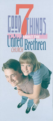 Brochure explaining 7 Good Things About the United Brethren Church